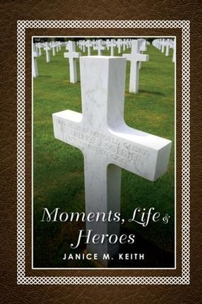 Moments, Life and Hereos