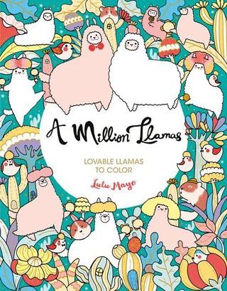 A Million Llamas: Lovable Llamas to Color