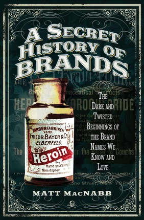 A Secret History of Brands