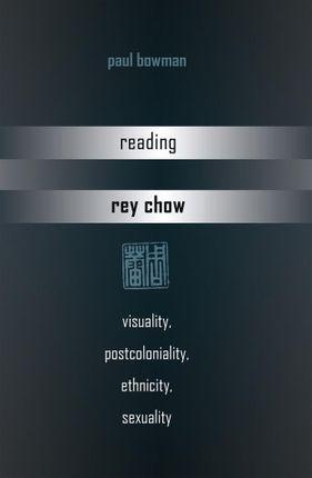 Reading Rey Chow