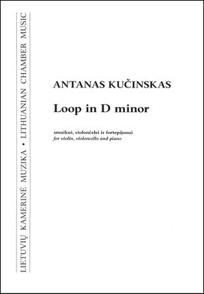 """Loop in d minor"" smuikui, violončelei ir fortepijonui"