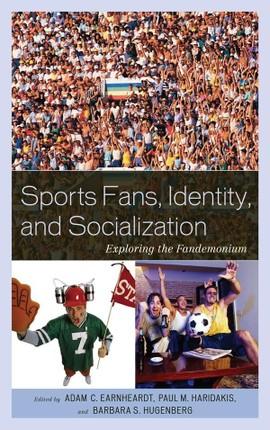 Sports Fans, Identity, and Socialization