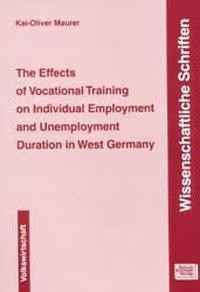 The Effects of Vocational Training on Individual Employment and Unemployment Duration in West Germany