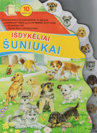 10 mažylių. Išdykėliai šuniukai