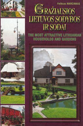 Gražiausios Lietuvos sodybos ir sodai