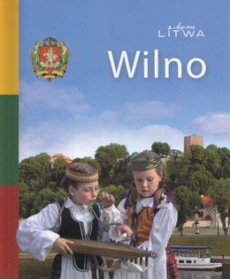 Vilnius. Su meile Lietuva. Lenkų kalba