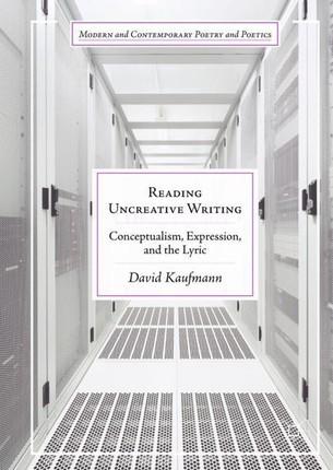 Reading Uncreative Writing