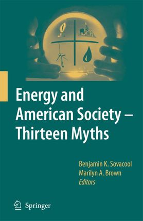 Energy and American Society - Thirteen Myths