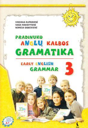 Pradinuko anglų kalbos gramatika 3. Early English Grammar 3