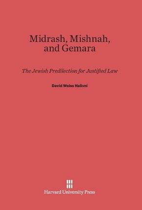 Midrash, Mishnah, and Gemara