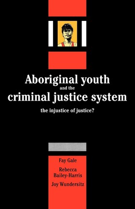 Aboriginal Youth and the Criminal Justice System