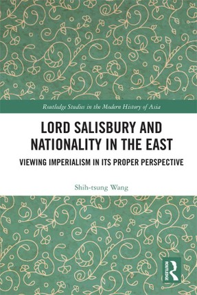 Lord Salisbury and Nationality in the East