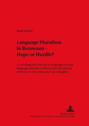 Language Pluralism in Botswana - Hope or Hurdle?
