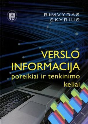 Verslo informacija: poreikiai ir tenkinimo keliai