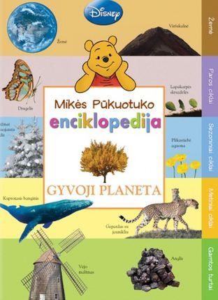 Mikės Pūkuotuko enciklopedija. Gyvoji planeta