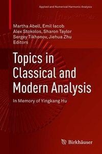 Topics in Classical and Modern Analysis