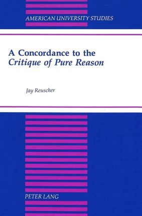 A Concordance to the Critique of Pure Reason
