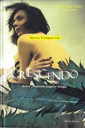"""Crescendo. Ciklo """"Puolęs angelas"""" 2-oji knyga"""