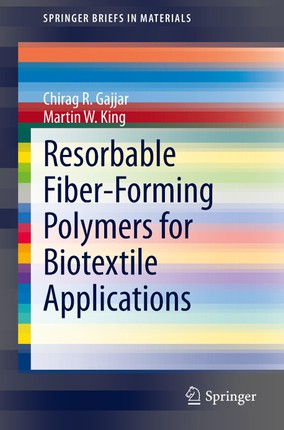 Resorbable Fiber-Forming Polymers for Biotextile Applications