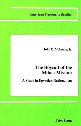 The Boycott of the Milner Mission