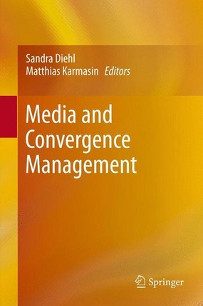 Media and Convergence Management