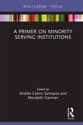 A Primer on Minority Serving Institutions