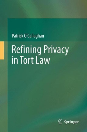Refining Privacy in Tort Law