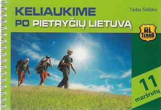 Keliaukime po Pietryčių Lietuvą
