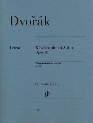 Klavierquintett A-dur op. 81