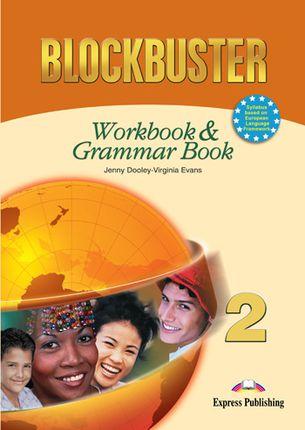 Blockbuster 2. Workbook & grammar. Anglų kalbos pratybos ir gramatika
