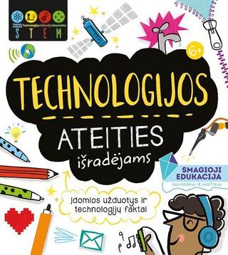 Technologijos ateities išradėjams. STEM