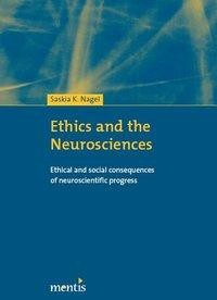 Ethics and the Neurosciences