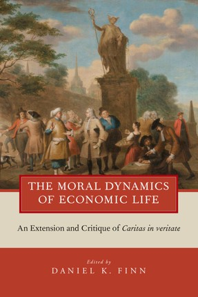 The Moral Dynamics of Economic Life