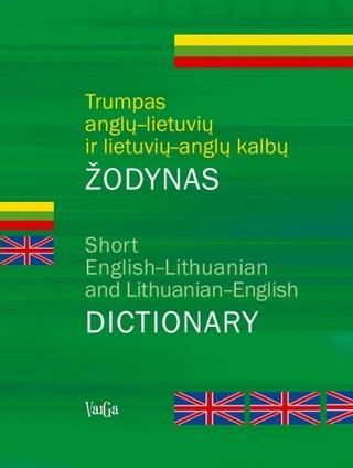 Trumpas anglų-lietuvių ir lietuvių-anglų kalbų žodynas
