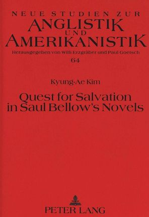 Quest for Salvation in Saul Bellow's Novels