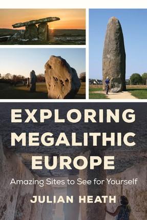 Exploring Megalithic Europe
