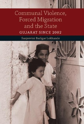 Communal Violence, Forced Migration and the State