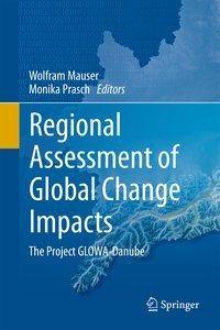 Regional Assessment of Global Change Impacts