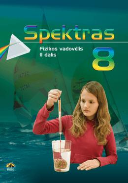 Spektras 8. Fizikos vadovėlis 8 kl., II d.