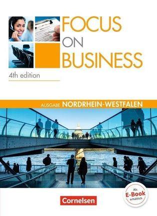 Focus on Business. New Edition. Nordrhein-Westfalen. Schülerbuch
