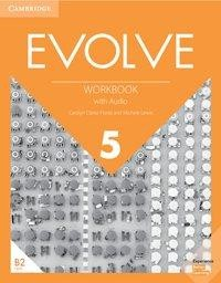 Evolve 5 (B2). Workbook with Audio
