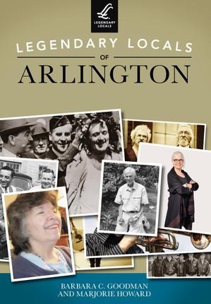 Legendary Locals of Arlington