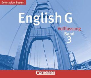 English G. Ausgabe Bayern. Band 3. 3 CDs