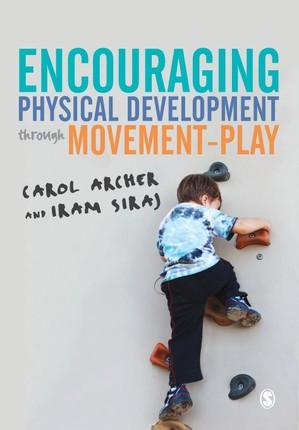 Encouraging Physical Development Through Movement-Play