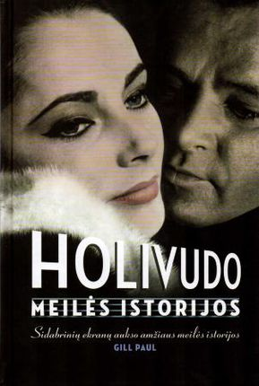 Holivudo meilės istorijos. Tikros meilės istorijos kitapus sidabrinių ekranų