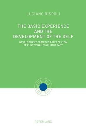 The Basic Experiences and the Development of the Self