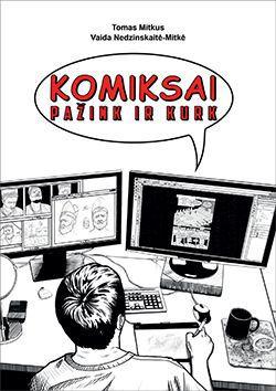 Komiksai: pažink ir kurk