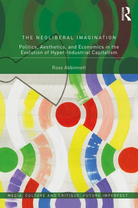 The Neoliberal Imagination