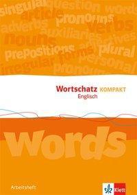 Wortschatz Kompakt Englisch 8-10. Arbeitsheft