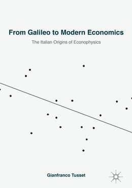 From Galileo to Modern Economics